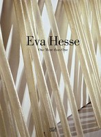 Eva Hesse More Than One